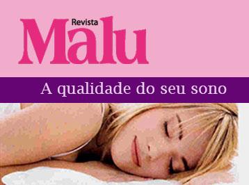 Revista Malu – A qualidade do seu sono